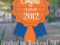 Graduation Weekend 2012