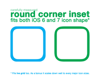 Rounded corner inset fits both iOS 6 and iOS 7 icon shape*