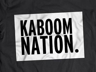 Kaboom Nation t-shirt clothing logo branding design tee