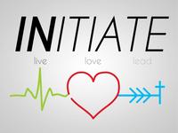 Initiate > Live, Love, Lead