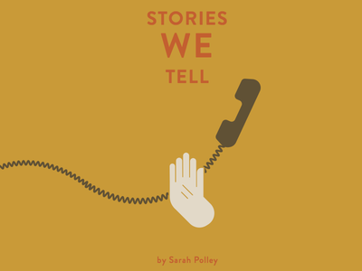 Stories We Tell - Poster