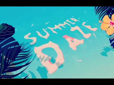 SUMMER DAZE vacation beach summer fractal noise water texture animation graphic design typography illustration