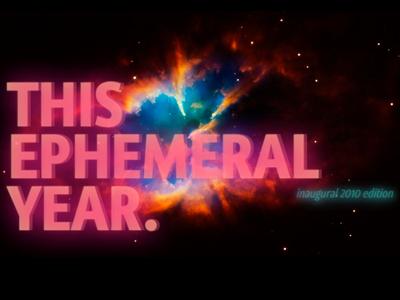 This Ephemeral Year ephemera space text-shadow