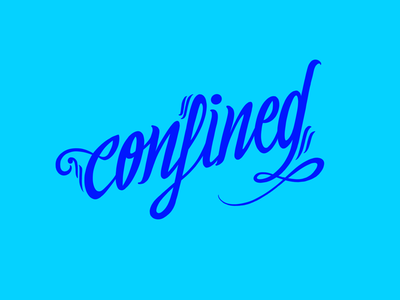 Confined magazine lettrage blue wave calligraphy ligature typography healthcare 2020 covid-19 pandemie stay at home safe space club confinement confined