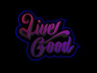 Live good