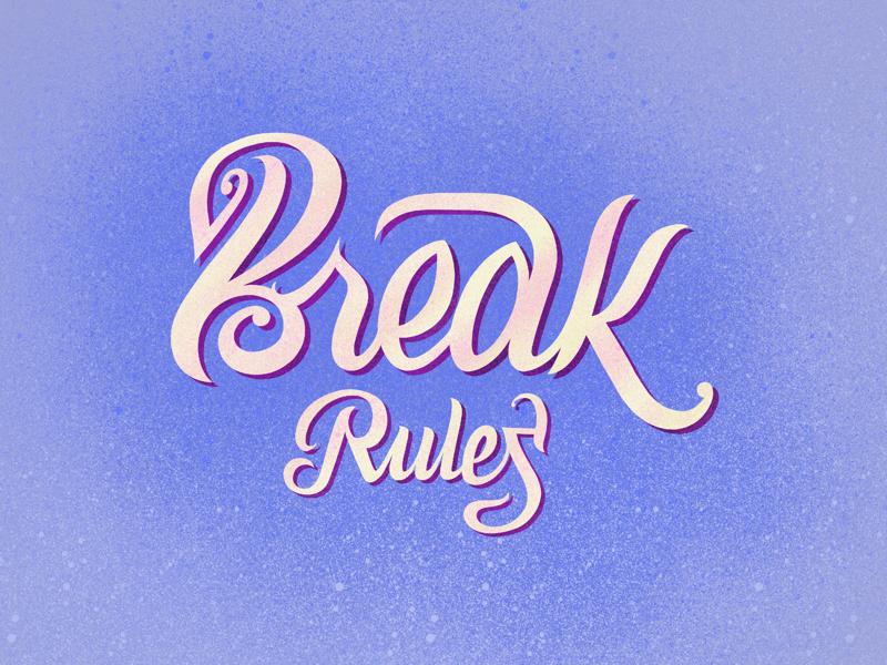 Break Rules typography type lettrage letters lettering handwriting handcraft calligraphy art blue textures painting ligature crack fracture rupture gap wave rules break
