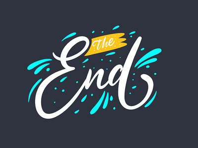 The end. Lettering phrase