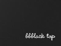 bbblack Top