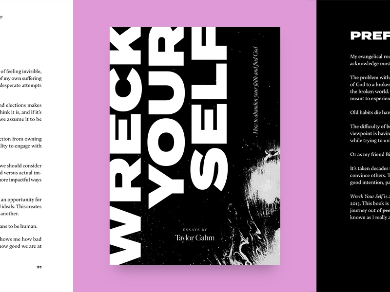 Wreck Your Self / Essays by Taylor Gahm interior termina layout typography wreck your self taylor gahm graphic design art direction