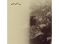 Wild Pony / MPLS