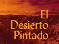 Andrew Osenga / El Desierto Pintado