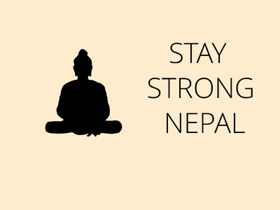 Stay Strong Nepal strong nepal art design poster human help pray nepalearthquake prayfornepal