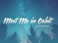 Meet Me in Orbit - Elsewhere Album Cover