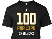 100 for life AS ALWAYS