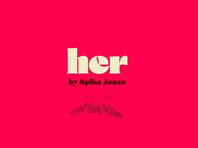 Her by Spike Jonze spikejonze illustrator title movies typogaphy