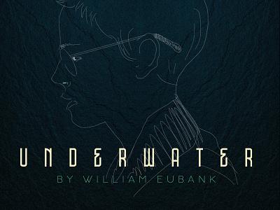 Underwater by William Eubank cinema movies illustration typogaphy graphic  design