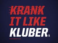 Krank It Like Kluber