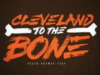 Cleveland To The Bone
