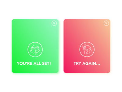 Daily UI 011: Flash Message (success/error) youre all set try again success message error message