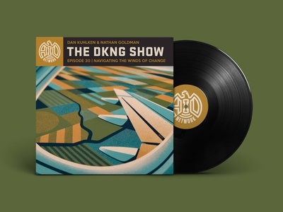 The DKNG Show (Episode 30) vinyl record the dkng show aid podcast adventures in design podcast vinyl dkng studios dkng nathan goldman dan kuhlken