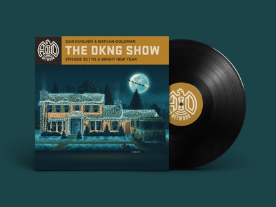 The DKNG Show (Episode 35) adventures in design the dkng show mockup vinyl house new year christmas illustration screen print vector dkng nathan goldman dan kuhlken