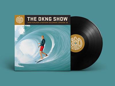 The DKNG Show (Episode 39) surfer podcast adventures in design vinyl surf surfing wave illustration dkng studios vector dkng nathan goldman dan kuhlken