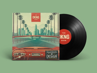 The DKNG Show (Episode 1) los angeles palm trees adventures in design nathan goldman dan kuhlken car podcast vinyl dkng