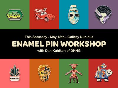 Enamel Pin Workshop w/ DKNG