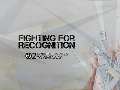 Fighting for Recognition? recognition fighting designer surprise giveaway invite dribbble