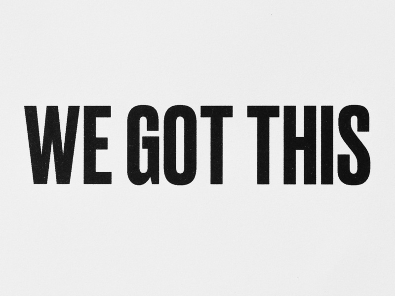 We Got This typographic poster typography greeting card
