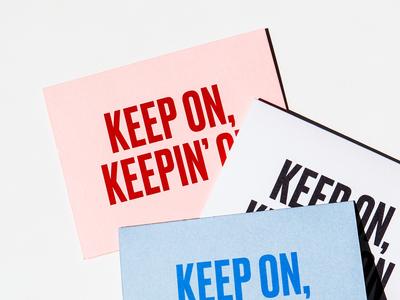 Keep On, Keepin' On just keep swimming keep on encouragement gt america greeting card druk typogaphy