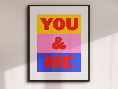 You & Me Wall Art Print typography design