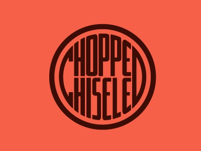 Chopped & Chiseled