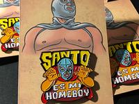 Santo Es Mi Homeboy enamel pin