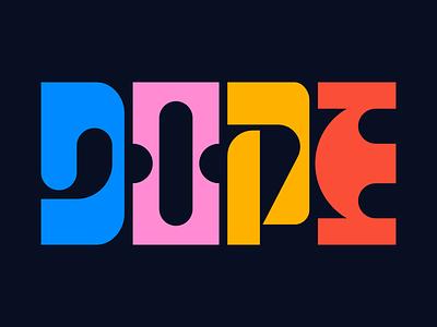 Dope type design illustration faelpt letters graphic design lettering typography design dope