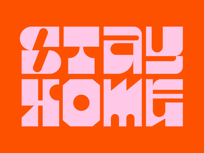 Stay Home graphic design faelpt typography letters lettering type virus covid19 stay home