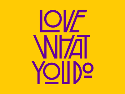 Love What You Do work love goodtype faelpt graphic design letters design type typography lettering