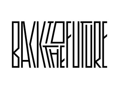 Back to the Future movie title graphic design design movies lettering typography delorean back to the future bttf