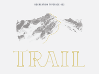 Trail Typeface