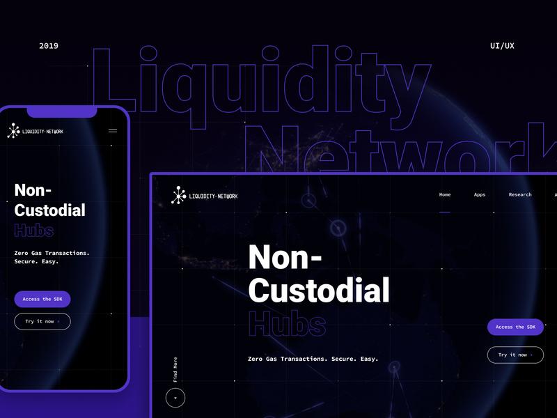 Liquidity Network Redesign Main Website desktop design finance transactions mobile app web innovation userinetrface mobile design uiux uidesign ux ui crypto blockchain