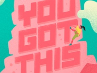 You Got This Hand Lettering & Illustration