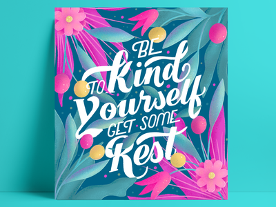 Be Kind To Yourself Get Rest procreate drawing digital drawing artist illustration typography lettering artist graphic design digital illustration digital art type art floral art illustration art hand-lettering