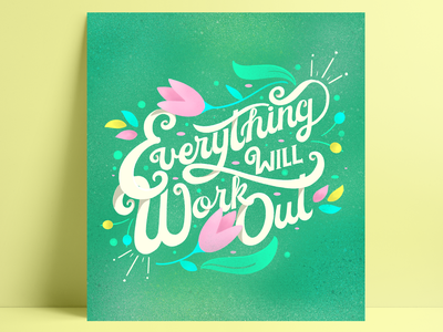 Everything Will Work Out soft colors procreate typography print design illustration art graphic design digital drawing drawing texture floral art digital illustration digital art mental health typedesign type type art lettering artist illustration