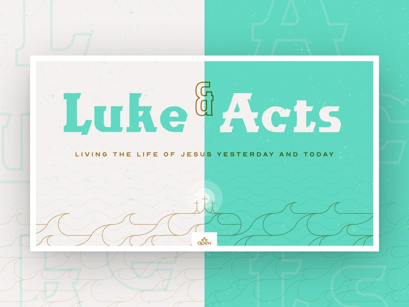 Luke & Acts - Sermon Series church design acts luke slide bible sermon series church