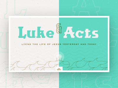 Luke & Acts - Sermon Series church design acts luke slide bible sermon series church