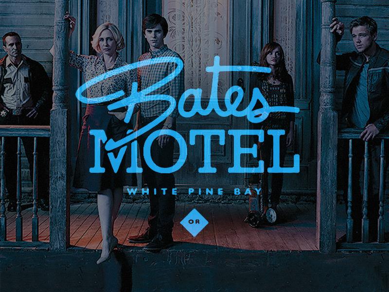 Bates Motel (Playoff Challenge) tv bates motel norma norman bates badge logo script custom typography oregon psycho