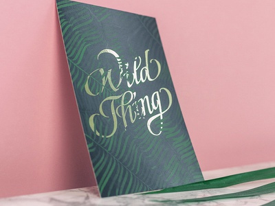 Wild Thing greeting card hand card hand lettering illustrator illustration brand calligraphy lettering