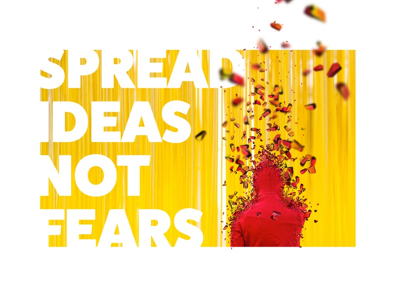 Spread Ideas, Not Fears typography design not fears ideas
