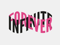 Infinite Forever