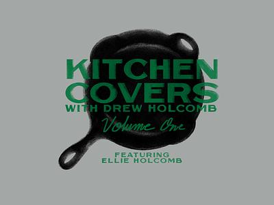Kitchen Covers album cover album art lettering design music nashville type typography illustration